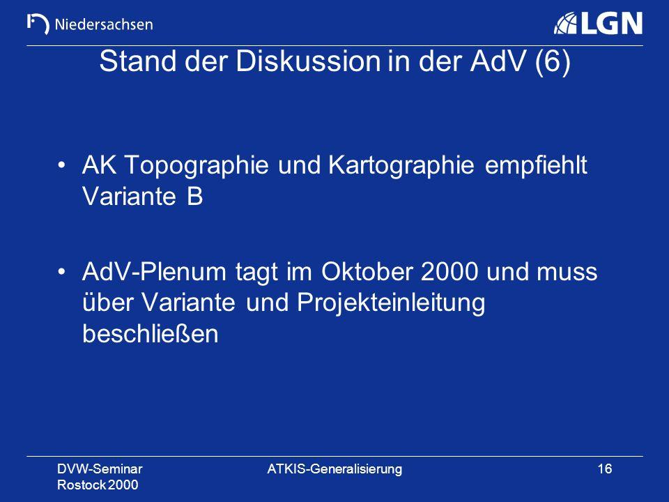 Stand der Diskussion in der AdV (6)