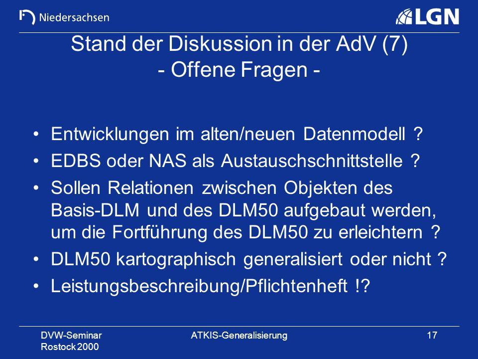 Stand der Diskussion in der AdV (7) - Offene Fragen -