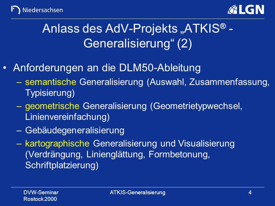 """Anlass des AdV-Projekts """"ATKIS® -Generalisierung (2)"""