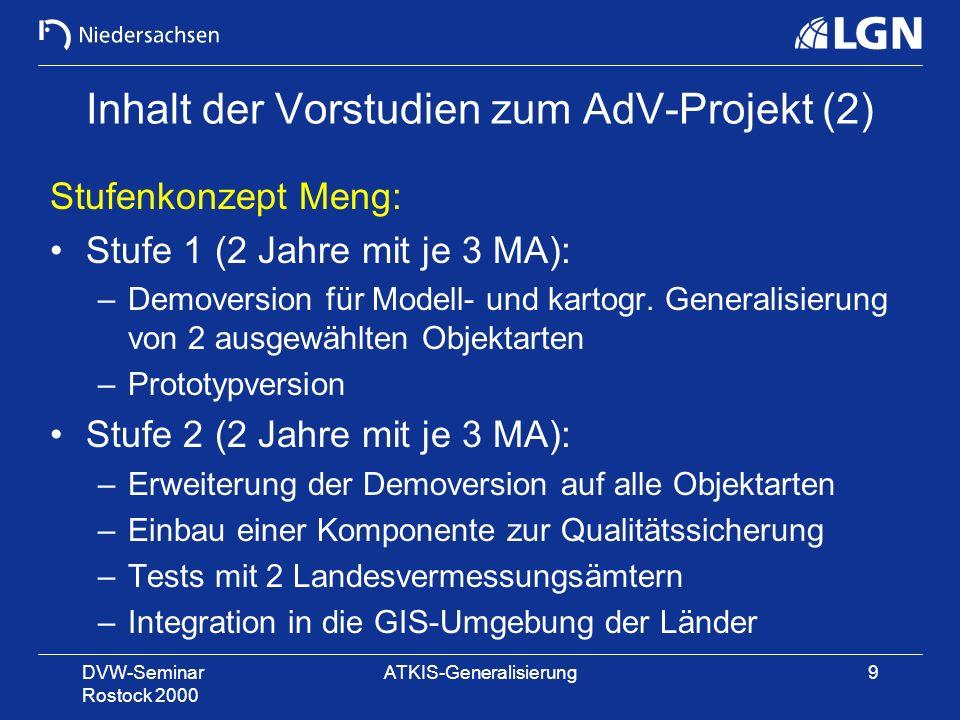 Inhalt der Vorstudien zum AdV-Projekt (2)