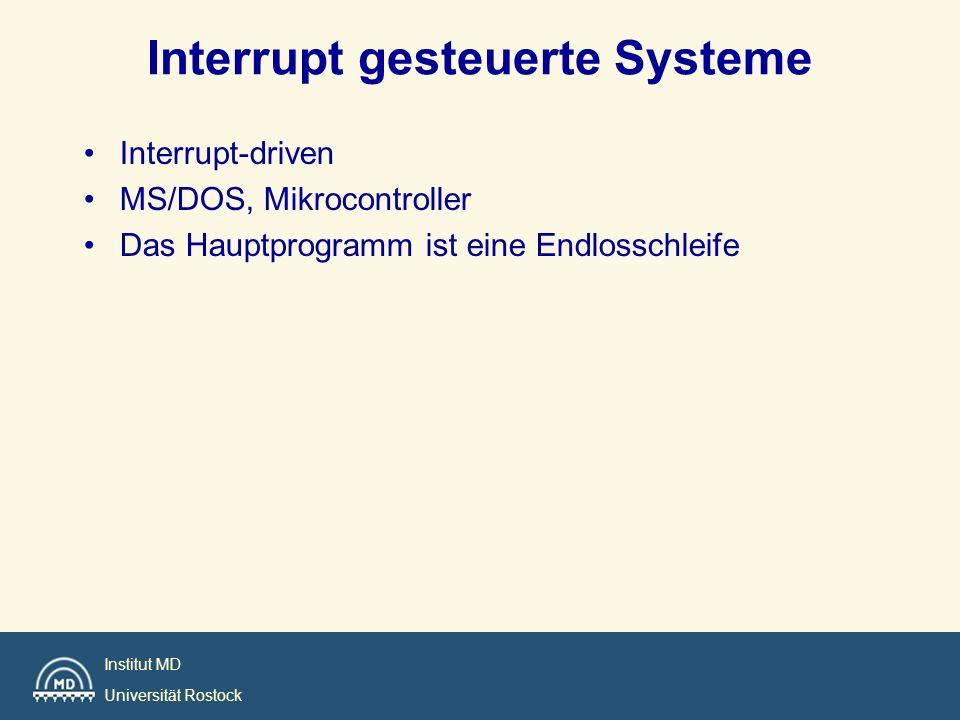 Interrupt gesteuerte Systeme