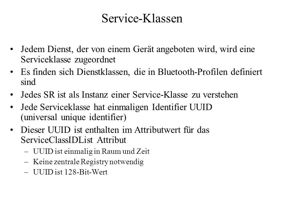 Service-Klassen Jedem Dienst, der von einem Gerät angeboten wird, wird eine Serviceklasse zugeordnet.