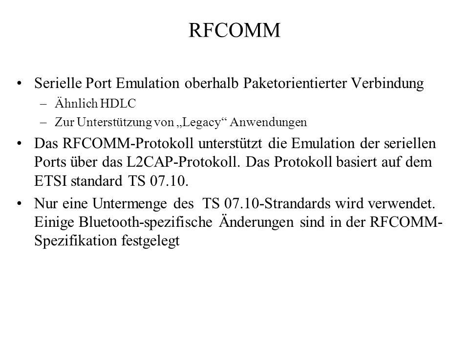 RFCOMM Serielle Port Emulation oberhalb Paketorientierter Verbindung