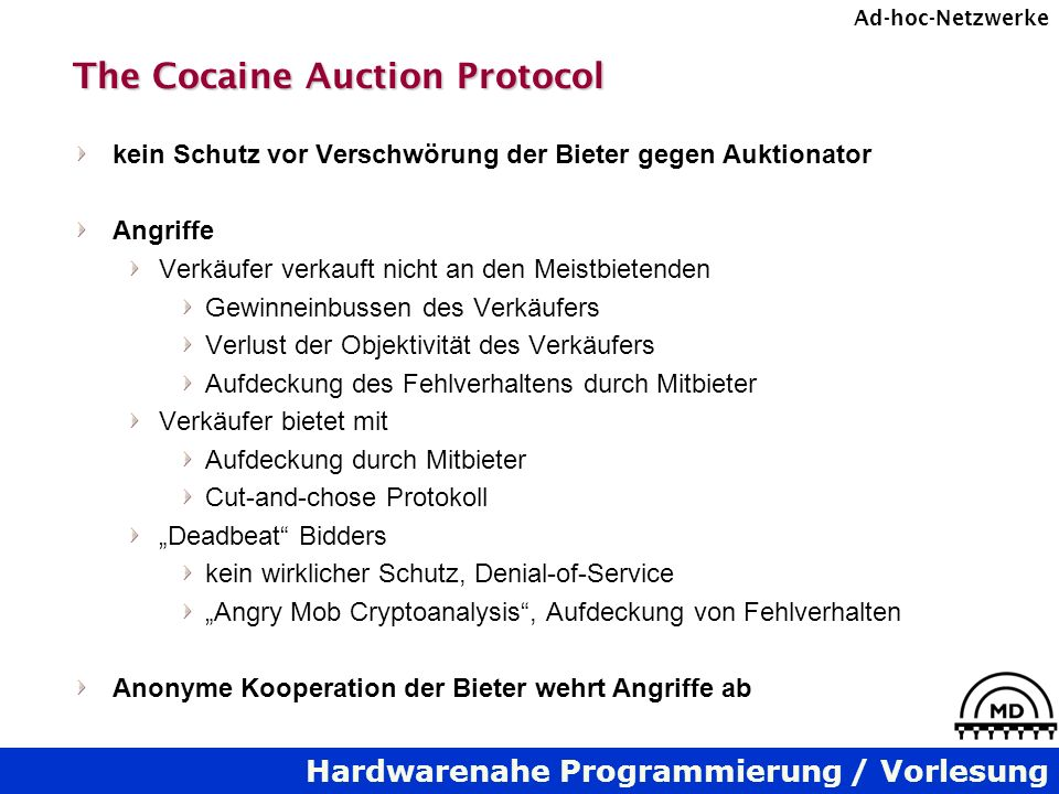 The Cocaine Auction Protocol