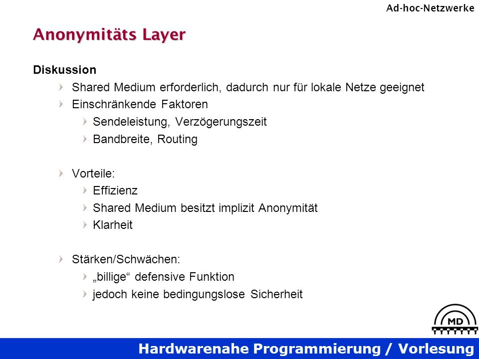 Anonymitäts Layer Diskussion