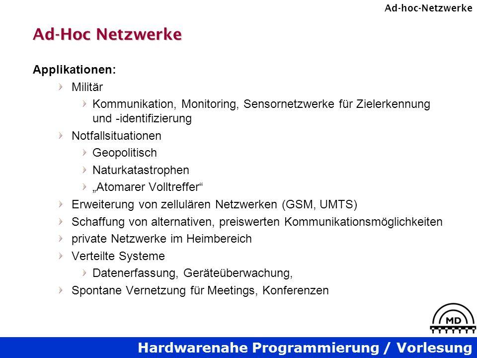 Ad-Hoc Netzwerke Applikationen: Militär