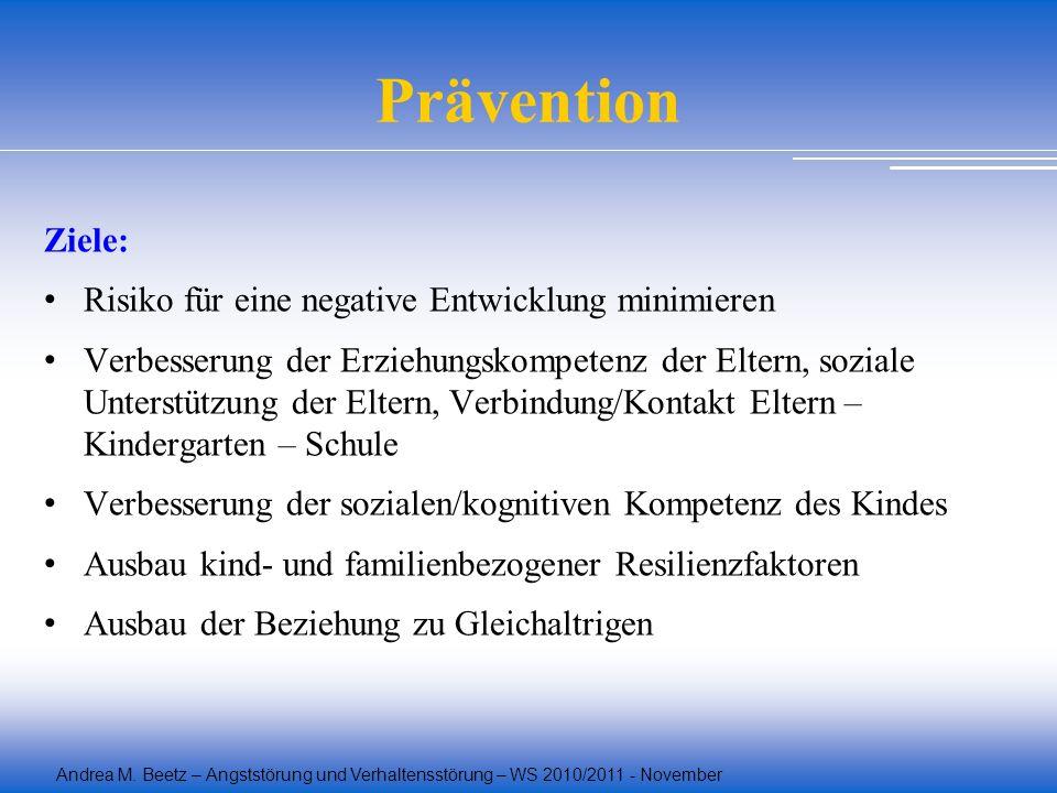 Prävention Ziele: Risiko für eine negative Entwicklung minimieren