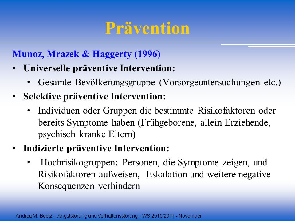 Prävention Munoz, Mrazek & Haggerty (1996)