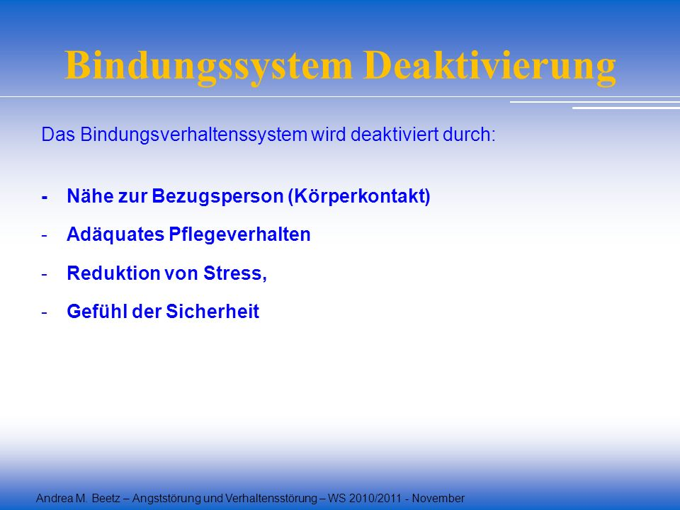 Bindungssystem Deaktivierung
