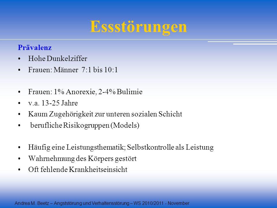 Essstörungen Prävalenz Hohe Dunkelziffer Frauen: Männer 7:1 bis 10:1