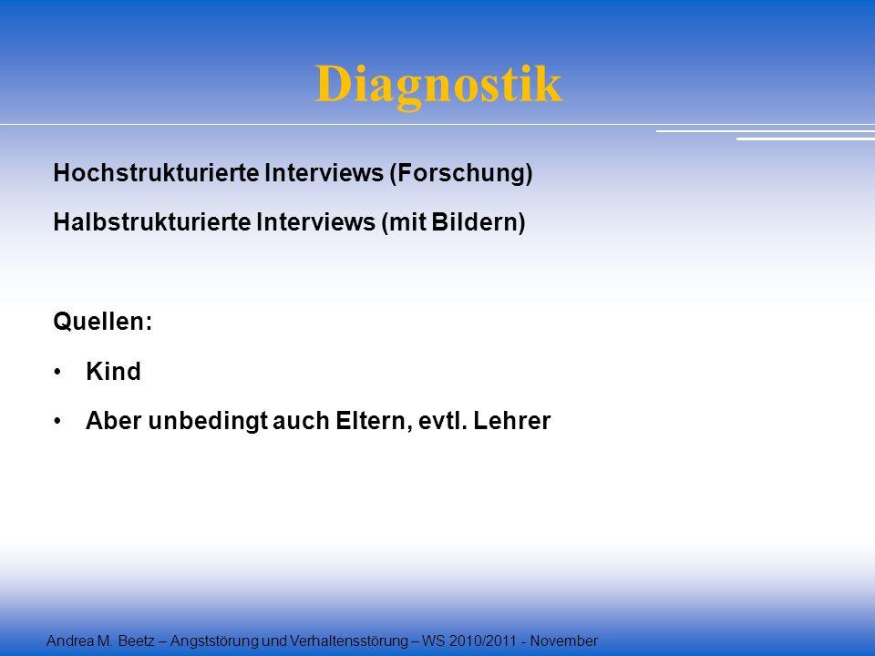 Diagnostik Hochstrukturierte Interviews (Forschung)