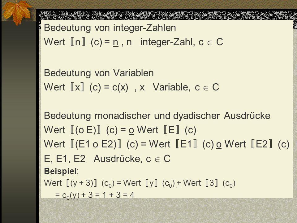 Bedeutung von integer-Zahlen Wert〚n〛(c) = n , n integer-Zahl, c  C