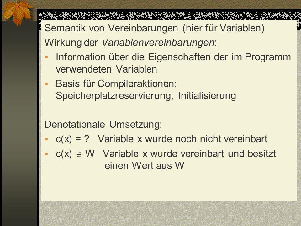 Semantik von Vereinbarungen (hier für Variablen)