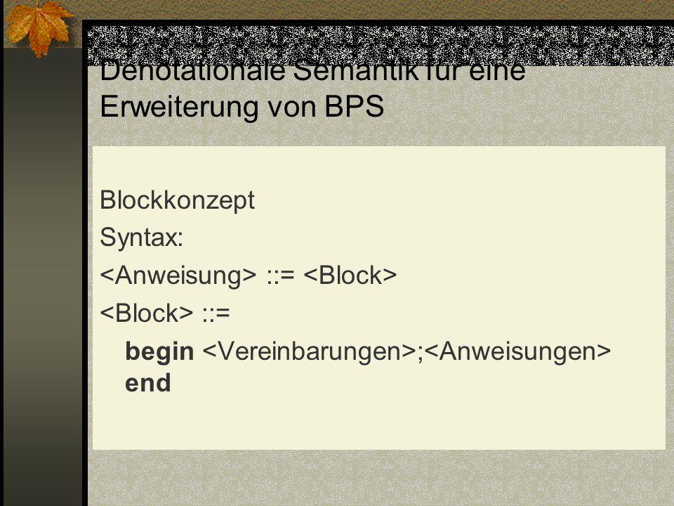 Denotationale Semantik für eine Erweiterung von BPS