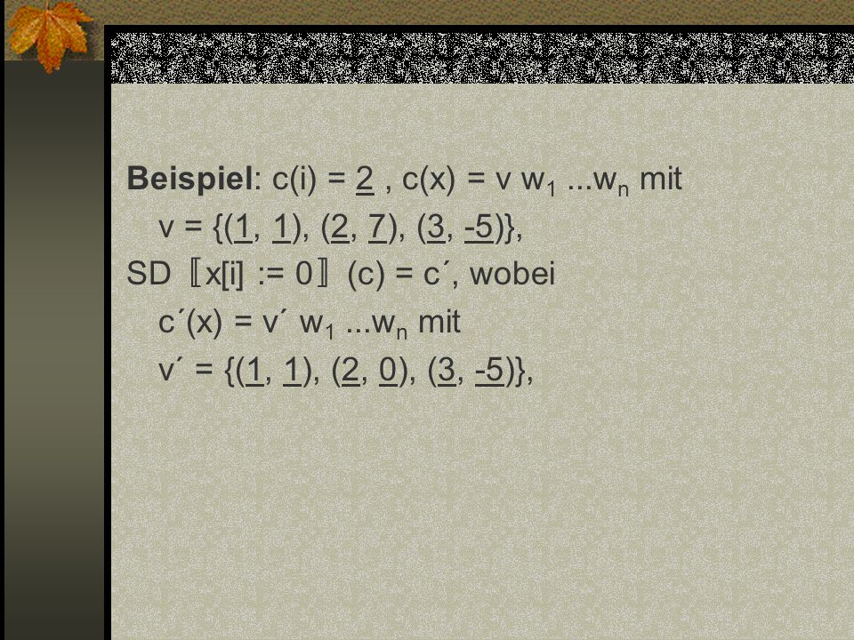 Beispiel: c(i) = 2 , c(x) = v w1