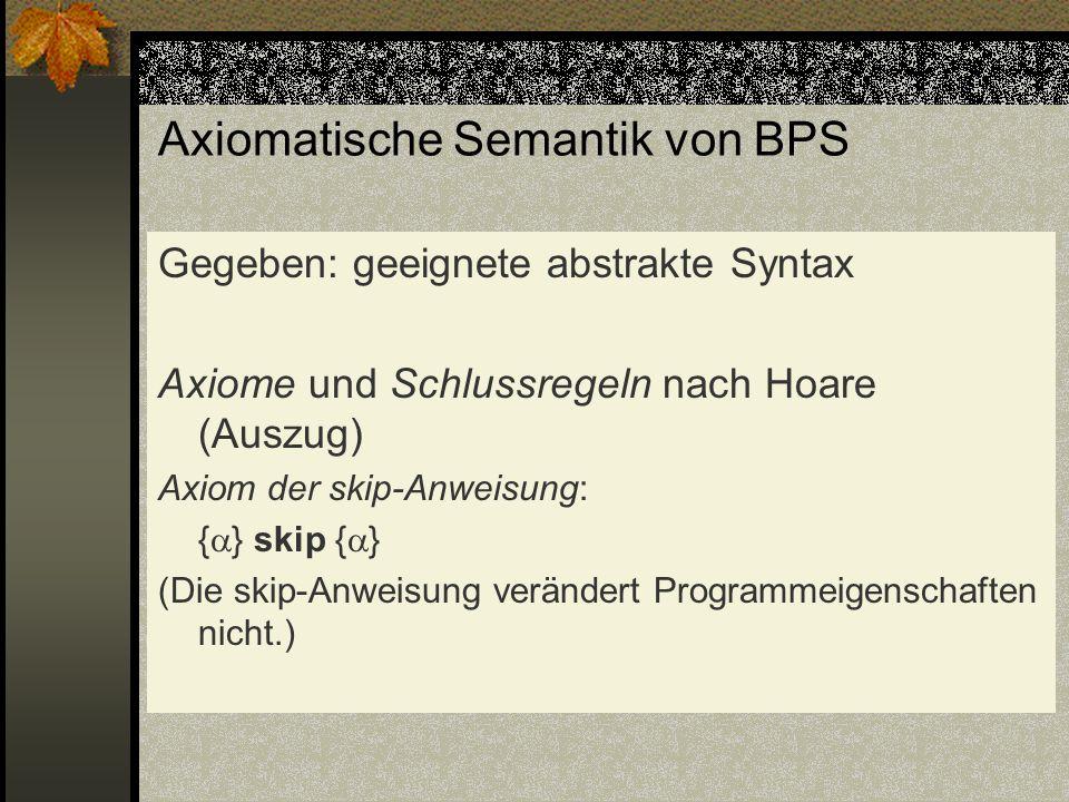 Axiomatische Semantik von BPS