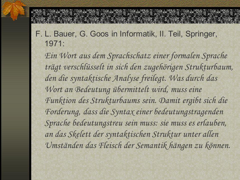 F. L. Bauer, G. Goos in Informatik, II. Teil, Springer, 1971: