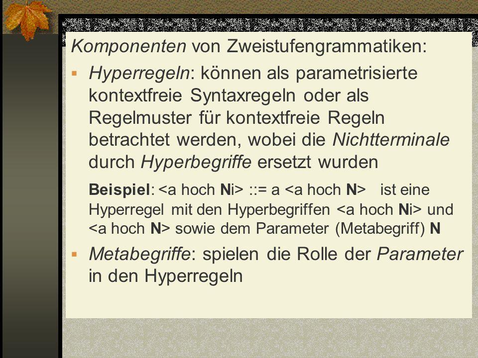 Komponenten von Zweistufengrammatiken: