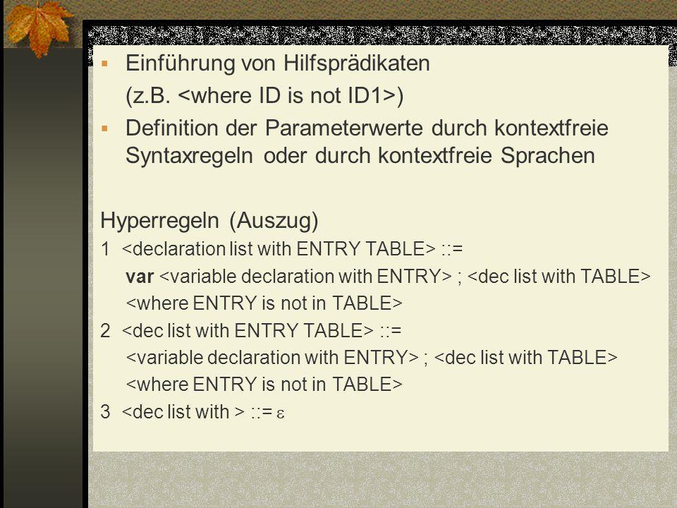 Einführung von Hilfsprädikaten (z.B. <where ID is not ID1>)