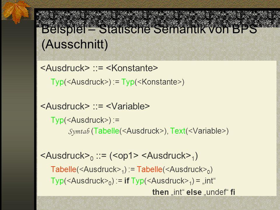 Beispiel – Statische Semantik von BPS´ (Ausschnitt)