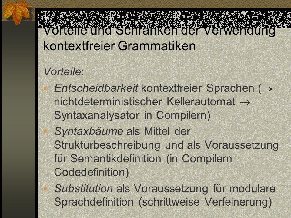 Vorteile und Schranken der Verwendung kontextfreier Grammatiken