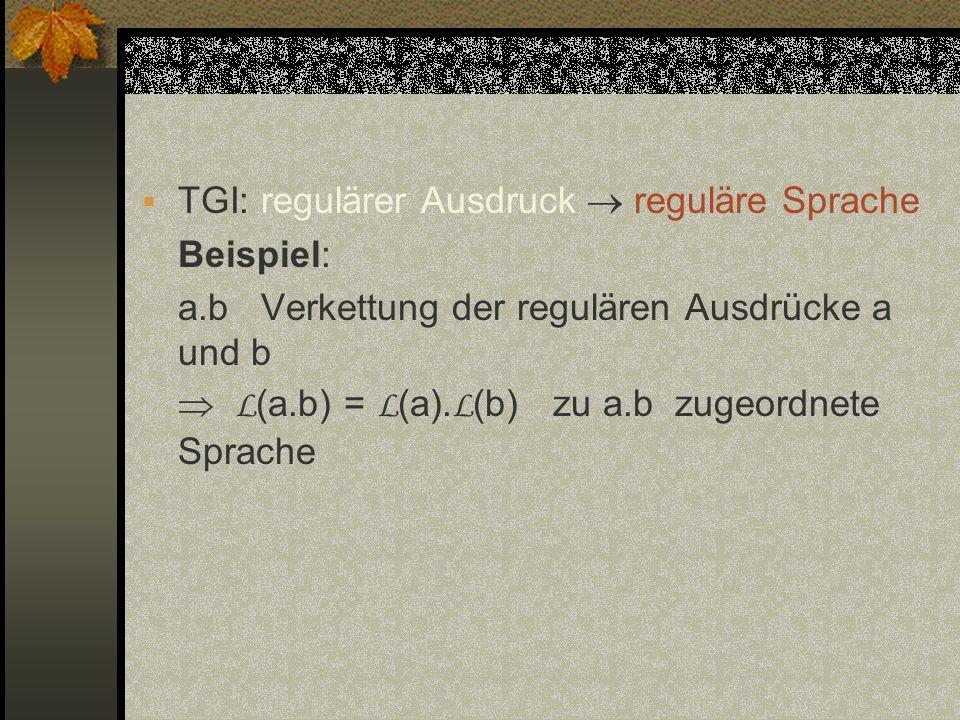 TGI: regulärer Ausdruck  reguläre Sprache