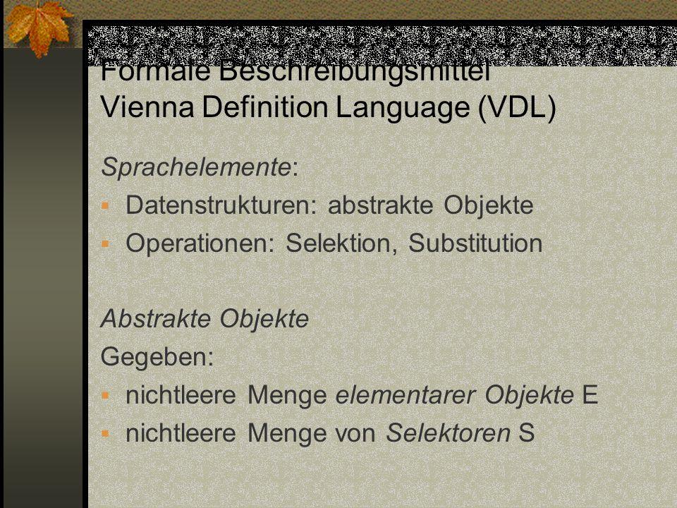 Formale Beschreibungsmittel Vienna Definition Language (VDL)