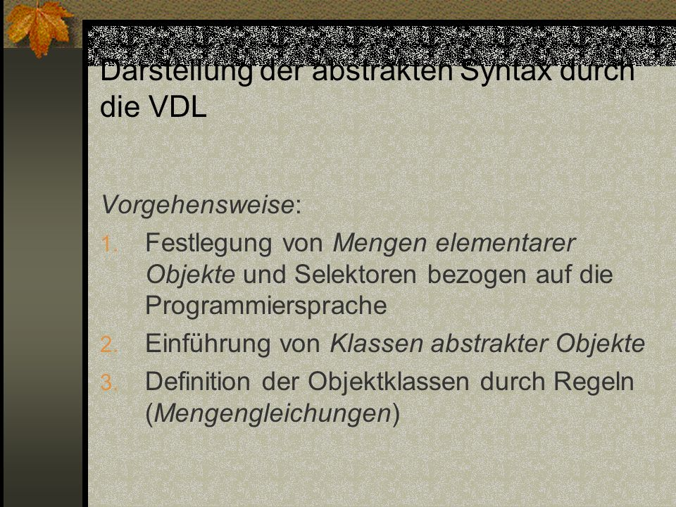 Darstellung der abstrakten Syntax durch die VDL
