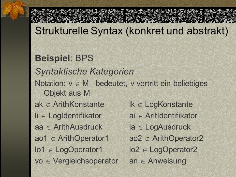 Strukturelle Syntax (konkret und abstrakt)