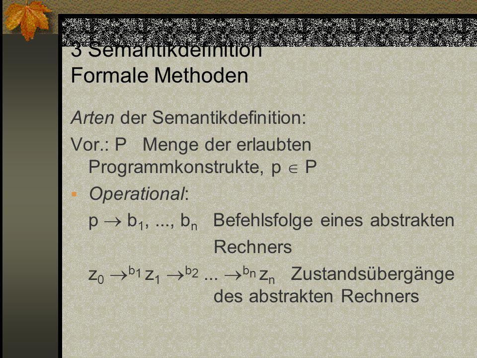 3 Semantikdefinition Formale Methoden