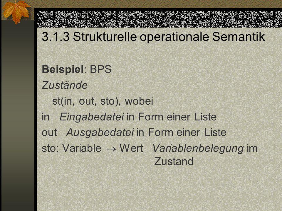 3.1.3 Strukturelle operationale Semantik