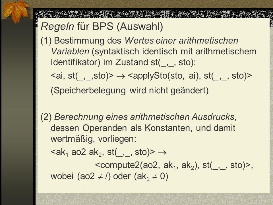 Regeln für BPS (Auswahl)