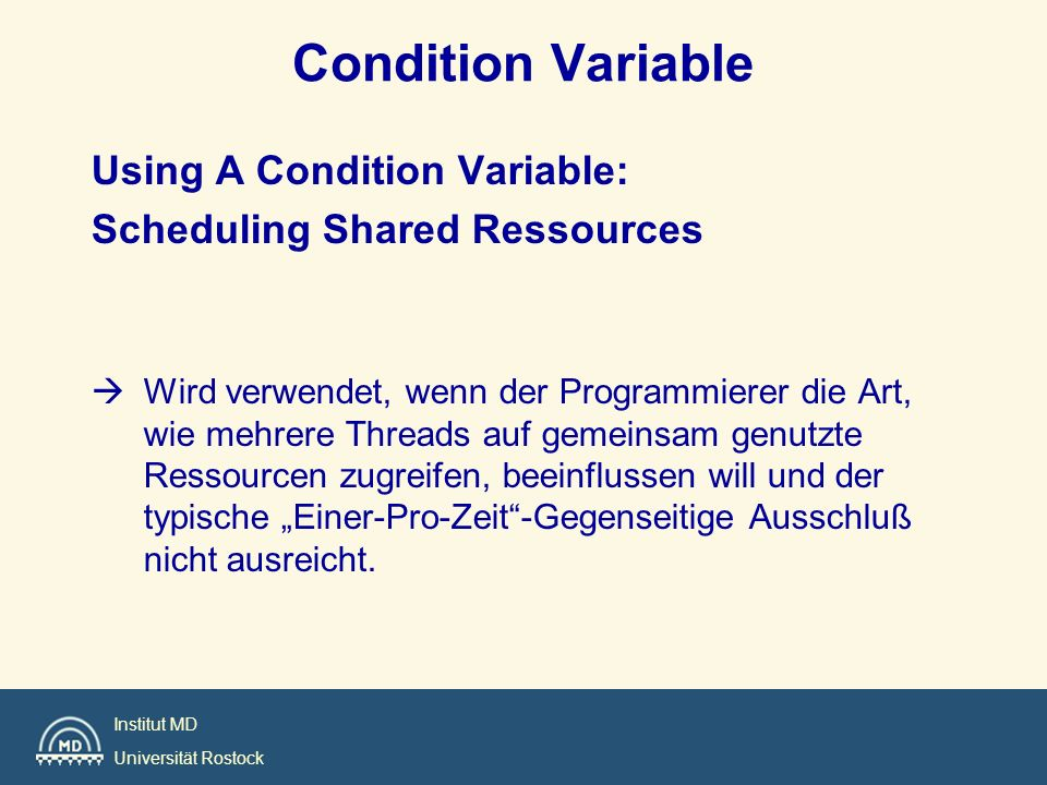 Condition Variable Using A Condition Variable: