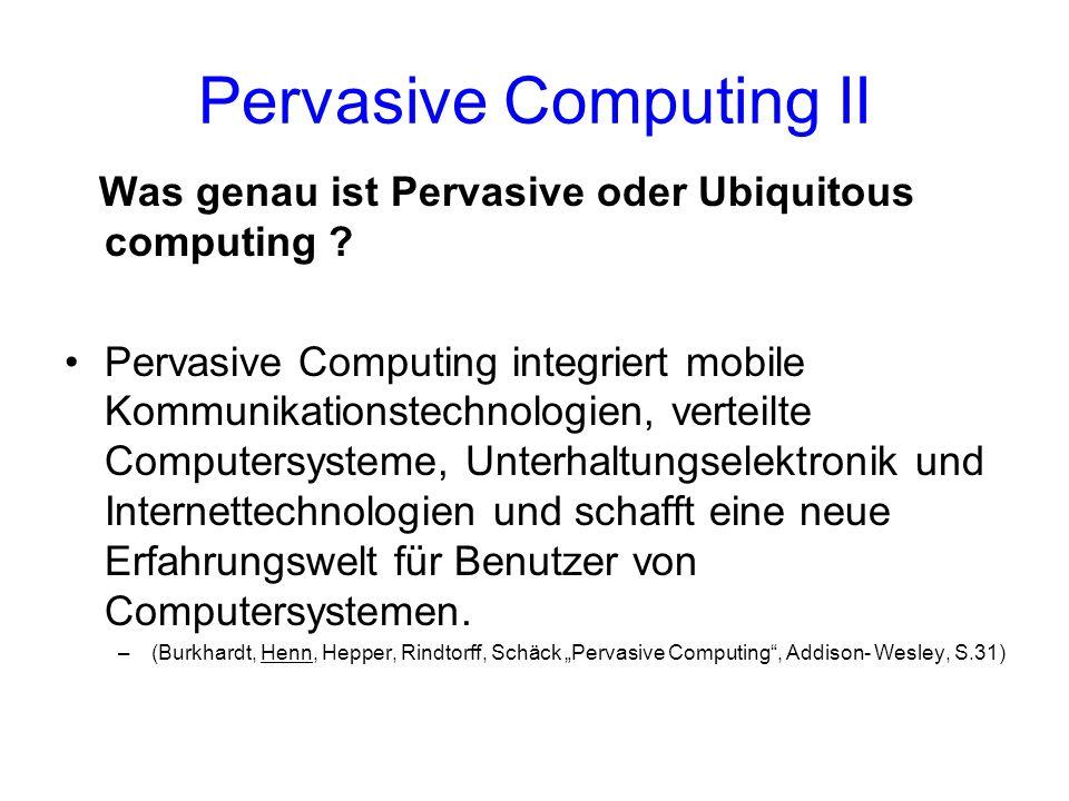 Pervasive Computing II