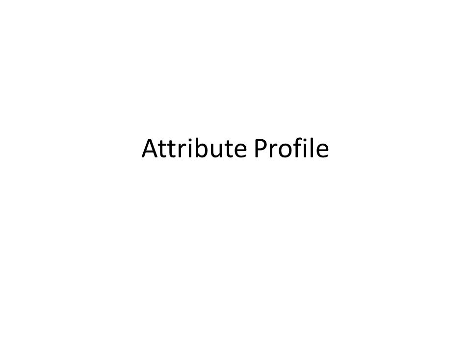 Attribute Profile