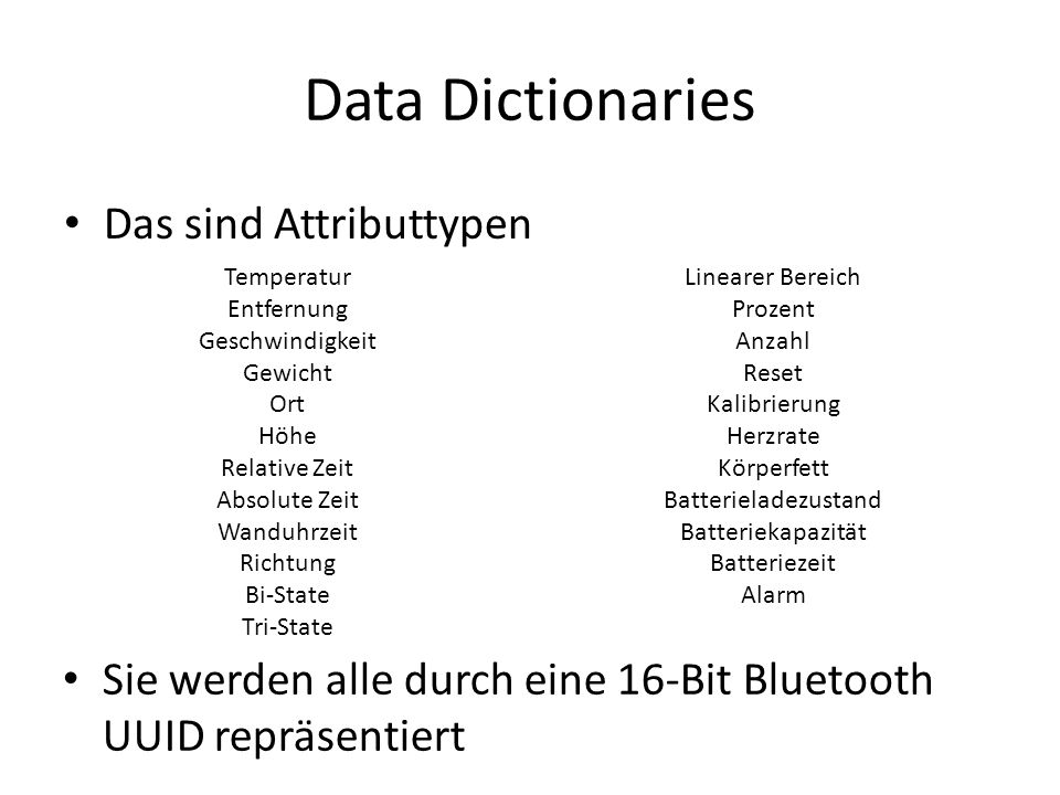 Data Dictionaries Das sind Attributtypen