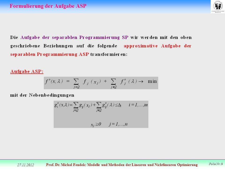 Formulierung der Aufgabe ASP