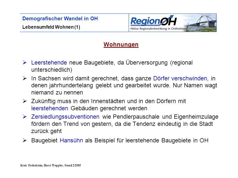 Baugebiet Hansühn als Beispiel für leerstehende Baugebiete in OH