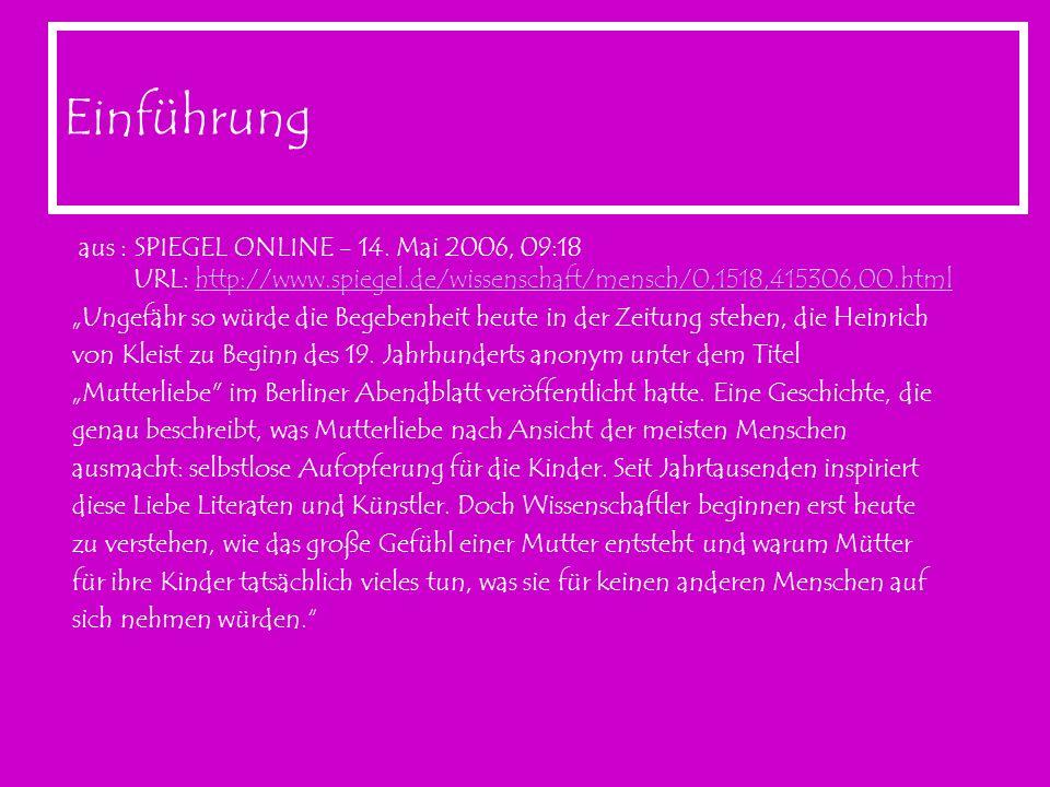 Einführungaus : SPIEGEL ONLINE - 14. Mai 2006, 09:18 URL: http://www.spiegel.de/wissenschaft/mensch/0,1518,415306,00.html.