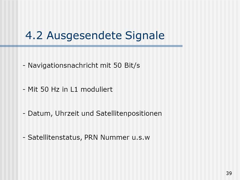 4.2 Ausgesendete Signale Navigationsnachricht mit 50 Bit/s