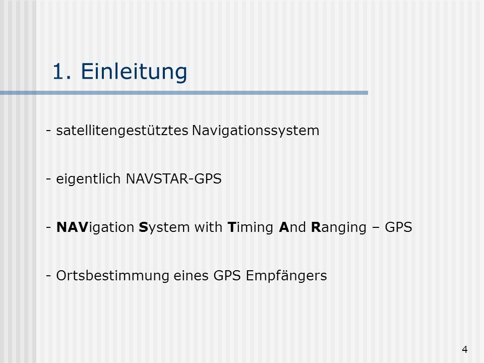 1. Einleitung satellitengestütztes Navigationssystem