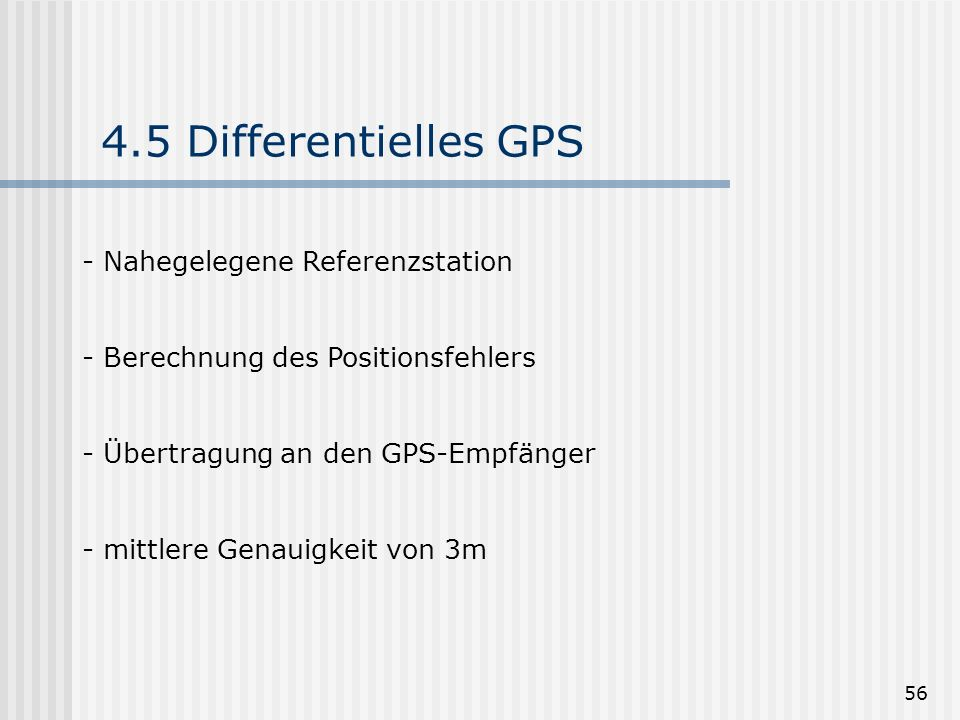 4.5 Differentielles GPS Nahegelegene Referenzstation