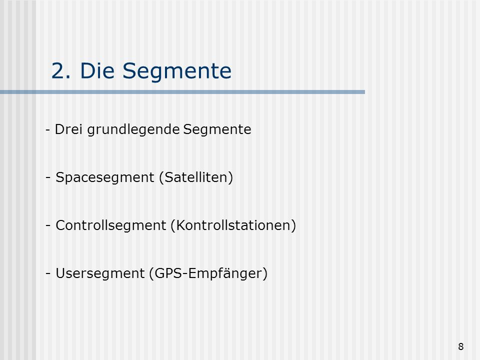 2. Die Segmente Spacesegment (Satelliten)