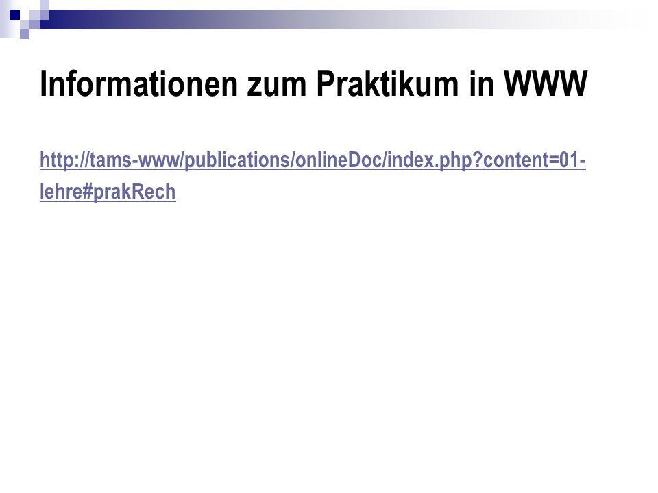 Informationen zum Praktikum in WWW