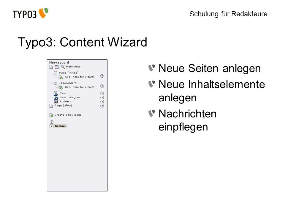 Typo3: Content Wizard Neue Seiten anlegen Neue Inhaltselemente anlegen