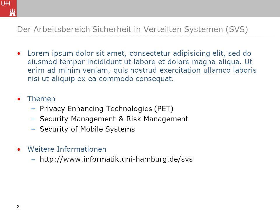 Der Arbeitsbereich Sicherheit in Verteilten Systemen (SVS)