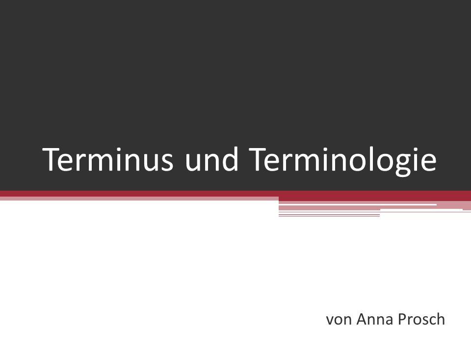 Terminus und Terminologie