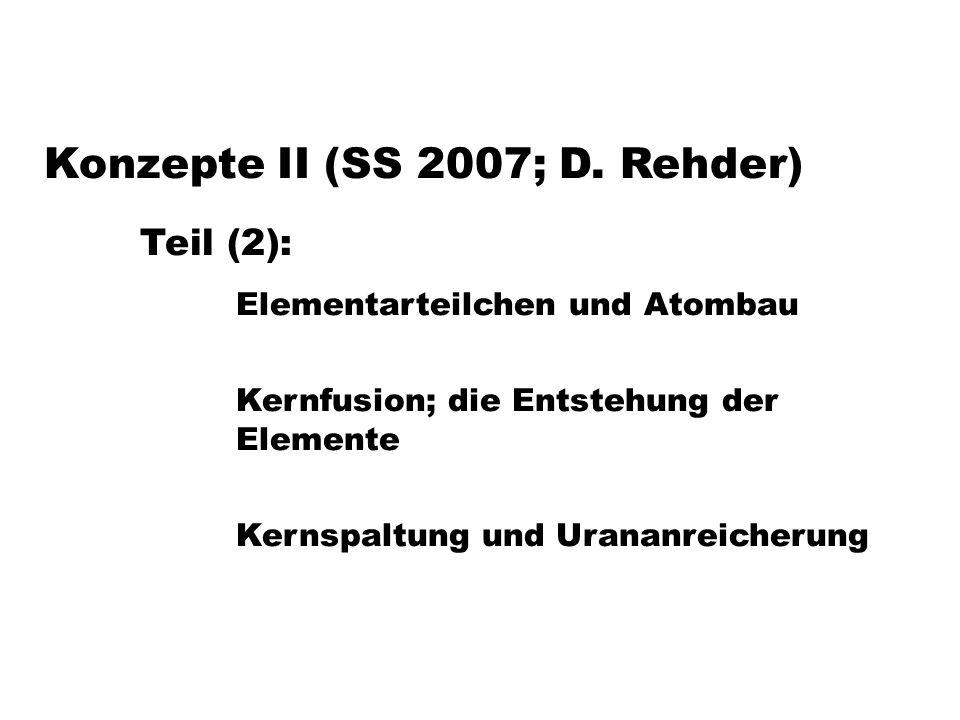 Konzepte II (SS 2007; D. Rehder) Teil (2):