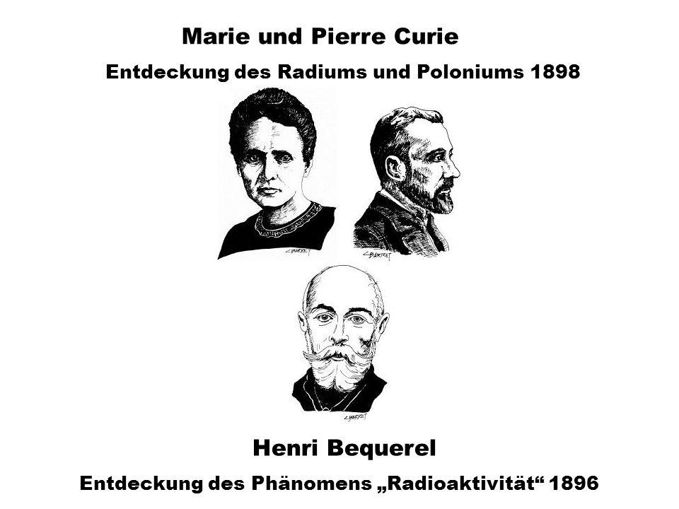 Marie und Pierre Curie Henri Bequerel