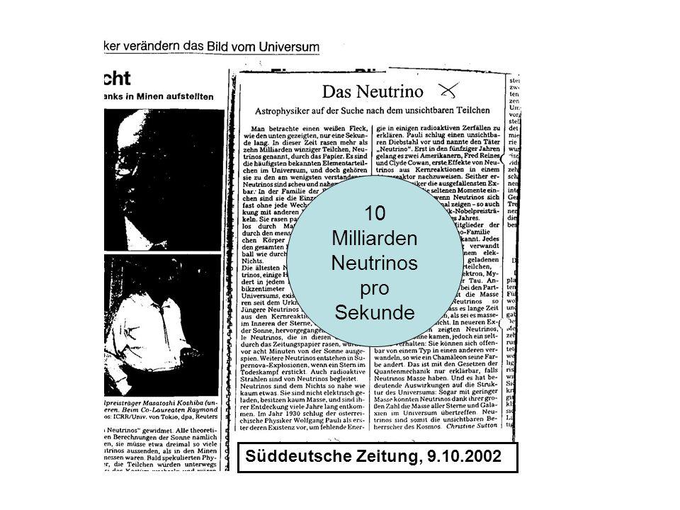 10 Milliarden Neutrinos pro Sekunde
